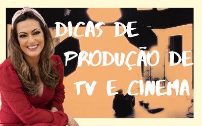 Dicas de produção de tv e cinema